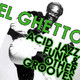 El Ghetto - Temporada 8 Programa 13: Sólo un buen puñado de funk y soul