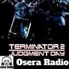 Terminator 2 en Osera Radio