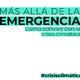 Más allá de la emergencia. Presentación