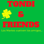 TONDI & FRIENDS y ALBERTO TORÍBIO (Misterio estelar).
