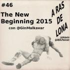A Ras De Lona #46 - NJPW The New Beginning 2015
