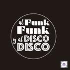 95. Al Funk, Funk y al Disco, Disco