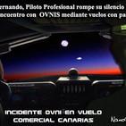 La Puerta Al Universo - Un piloto rompe su Silencio y cuenta su Experiencia en Canarias