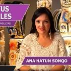 CONTACTA CON TUS GUIAS ESPIRITUALES con Ana Hatun Sonqo