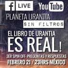 Planeta Urantia #SinFiltros - 3er Spin Off: Preguntas y Respuestas