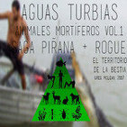 Aguas Turbias 15 - Animales mortiferos vol.1: Saga Piraña + Rogue