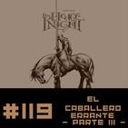 #119 EL CABALLERO ERRANTE (parte III) - George R. R. Martin