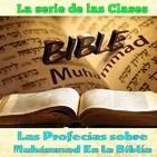 Clase 38, Las profecías sobre Muhámmad En la Biblia 38 170920, Sheij Qomi