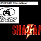 Shazam! , El Clip Podcast de Comics y Videojuegos