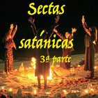 UTP 57 Sectas satánicas 3ª parte