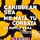 Me mata tu Corbata + Caribbean Sea - Restos Diurnos