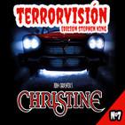 TERRORVISIÓN EDICIÓN STEPHEN KING #7 - Christine