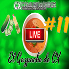 EL GAZPACHO de CX #11: Directo - NEXT GEN e invitado sorpresa