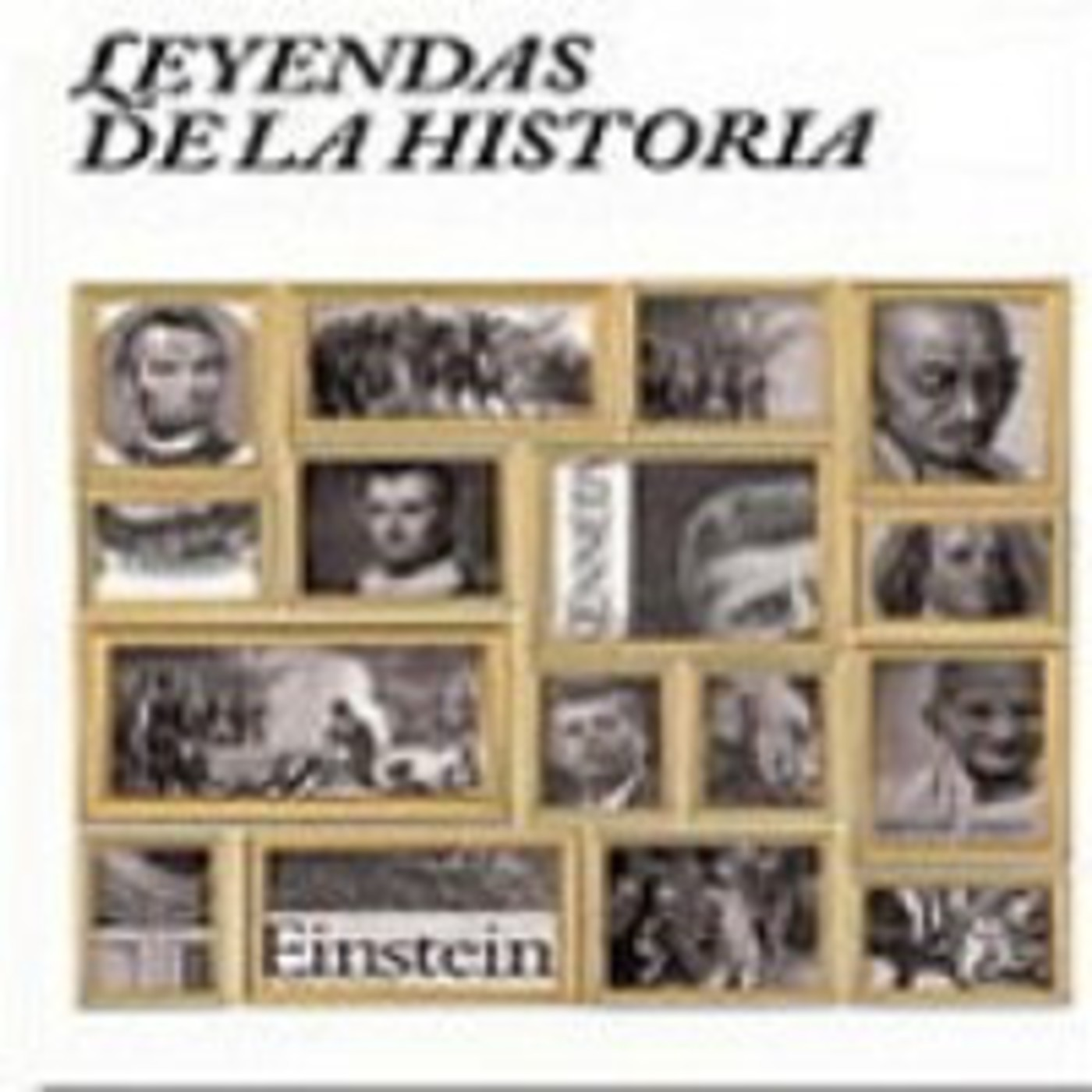 Leyendas de la Historia (serie completa)