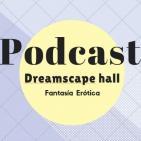 PodCast 2 - Fantasía Erótica