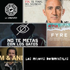 LC 5x09 Los mejores documentales de Netflix, Movistar, HBO, Amazon, Filmin...