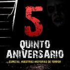 """Especial V Aniversario: """"Noche de terror y vivencias personales"""""""