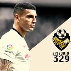 Ep 329: Regresa el futbol y con un Sevilla - Betis