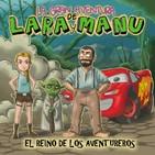 La Gran Aventura de Lara y Manu 07 - El Reino de los Aventureros