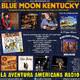 72- Blue Moon Kentucky (11 Septiembre 2016)