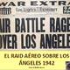 NdG #78 La batalla de los Ángeles, El Raid Aéreo de 1942