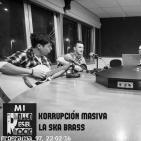 MI ROLLO ES EL ROCK 97, entrevistas a KORRUPCIÓN MASIVA y LA SKA BRASS
