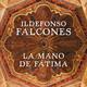 La mano de Fátima - Ildelfonso Falcones
