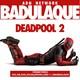Badulaque S03E08 Deadpool 2