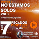 Episodio 6: No estamos solos Vol.1
