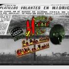 #podcast Misterios de Madrid con Juan Miguel Marsella La gran oleada OVNI. de Madrid 3/XII/2019