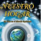#1 Libro Nuestro Hogar, La Vida en el Mundo Espiritual con Juan Negrillo
