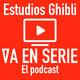 Estudios Ghibli (La amistad) E13T1