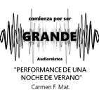 Performance de una noche de verano - Carmen F. Mat.
