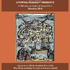 Desafíos utópicos: otras miradas en Simposio Utopías: pasado y presente. A 500 años de Utopía de Tomás Moro