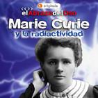 El Abrazo del Oso - Marie Curie y la radiactividad