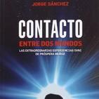 Contacto entre dos mundos, la abduccion de prospera muÑoz, entrevista al escritor don jorge sanchez lamadrid