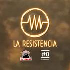 LA RESISTENCIA 2x87 - Programa completo