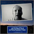 Alternativa Extraterrestre – 20/06/2016 – Alejandro González (Contacto – Parte 3)