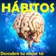 5.-Los hábitos-Cómo dejar malos hábitos
