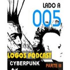 Logos Podcast 005 Especial Cyberpunk Parte III LADO A Punk - La Crisis - Psyborg Corp - Nihilismo - The Sex Pistols