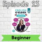 English o'clock 2.0 - Beginner Episode 23 (06.07.2020)