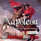 El Abrazo del Oso - Napoleón: El General Revolucionario