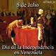Venezuela se independiza de España. Firma del Acta de la Independencia de Venezuela (1811)