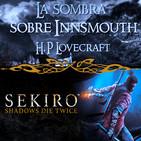 Archivo Ligero LODE 9x38 – La Sombra sobre Innsmouth (HP Lovecraft), SEKIRO Shadows Die Twice