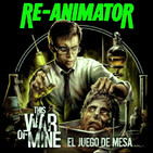 LODE 8x29 RE-ANIMATOR, This War of Mine el juego de mesa, Loders: Ricardo García