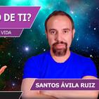 ¿QUÉ QUIERE EL UNIVERSO DE TI? Descúbrelo, dáselo y mejora tu vida con Santos Ávila