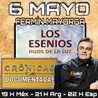 """""""CRÓNICAS DOCUMENTADAS"""" - 'LOS ESENIOS' Con FERMÍN MAYORGA"""