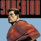 Podcast Comikaze #119: Superior. Millar y su homenaje a Superman
