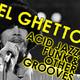El Ghetto - Temporada 8 Programa 2 - Novedades y acidjazz, qué mas podemos pedir?