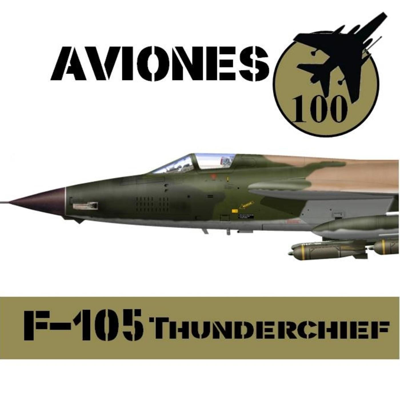 Aviones 10 #80 F-105 Thunderchief. Century Series 6d6 - Historia Vietnam